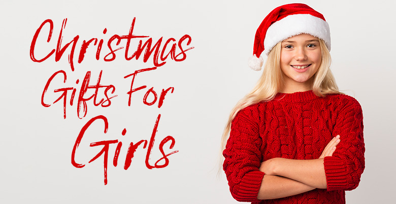 Chirstmas Gifts For Girls