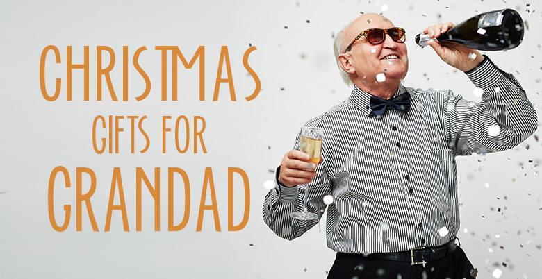Christmas Gifts For Grandad