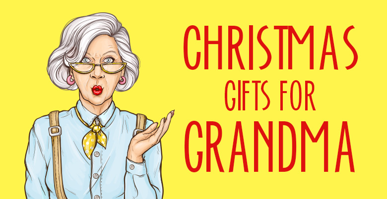 Chirstmas Gifts For Grandma