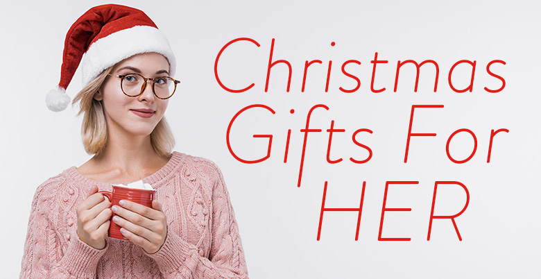 Chirstmas Gifts For Her